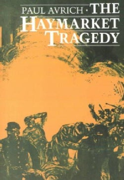 The Haymarket Tragedy (Paperback)