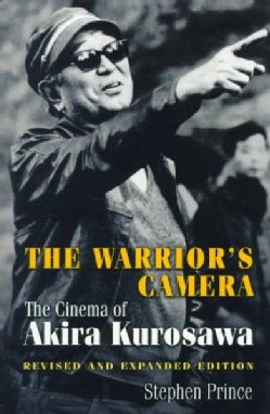 The Warrior's Camera: The Cinema of Akira Kurosawa (Paperback)