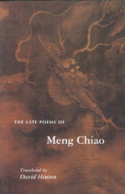 The Late Poems of Meng Chiao (Paperback)