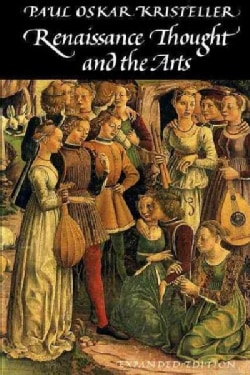 Renaissance Thought and the Arts (Paperback)