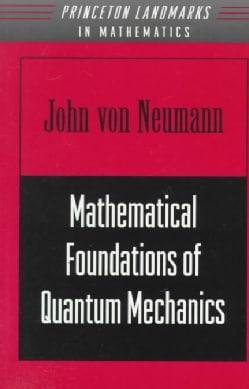 Mathematical Foundations of Quantum Mechanics (Paperback)