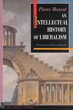 An Intellectual History of Liberalism (Paperback)