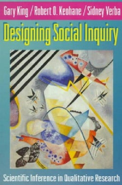 Designing Social Inquiry: Scientific Inference in Qualitative Research (Paperback)