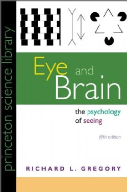 Eye and Brain: The Psychology of Seeing (Paperback)