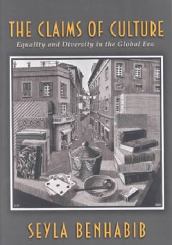 The Claims of Culture: Equality and Diversity in the Global Era (Paperback)