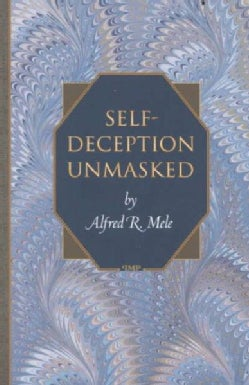 Self-Deception Unmasked (Paperback)
