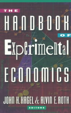 The Handbook of Experimental Economics (Paperback)