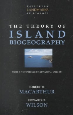 The Theory of Island Biogeography (Paperback)