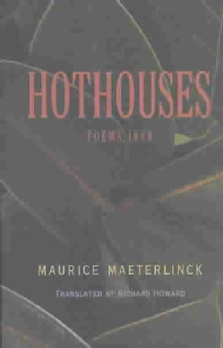 Hothouses: Poems 1889 (Paperback)