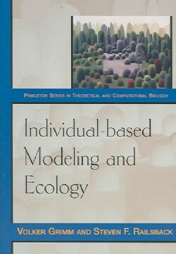 Individual-based Modeling And Ecology (Paperback)