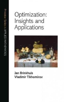 Optimization: Insights And Applications (Hardcover)