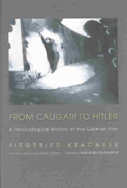 From Caligari to Hitler: A Psychological History of the German Film (Paperback)