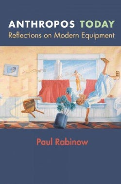 Anthropos Today: Reflections on Modern Equipment (Paperback)