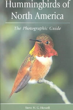 Hummingbirds of North America: The Photographic Guide (Paperback)