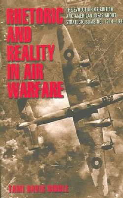 Rhetoric And Reality In Air Warfare