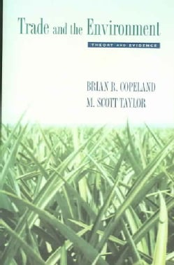 Trade And the Environment: Theory And Evidence (Paperback)