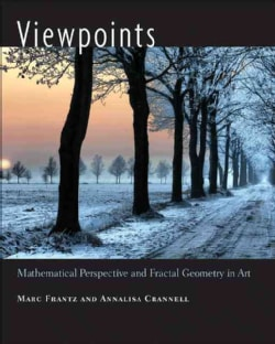 Viewpoints: Mathematical Perspective and Fractal Geometry in Art (Hardcover)