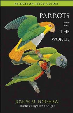 Parrots of the World (Paperback)