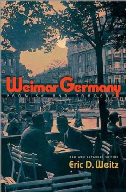 Weimar Germany: Promise and Tragedy (Paperback)
