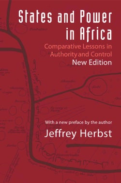 States and Power in Africa: Comparative Lessons in Authority and Control (Paperback)