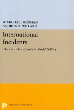 International Incidents: The Law That Counts in World Politics (Paperback)