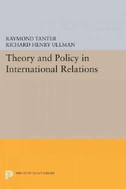 Theory and Policy in International Relations (Paperback)