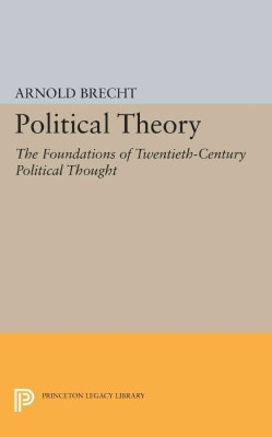 Political Theory: The Foundations of Twentieth-century Political Thought (Paperback)