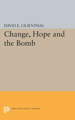 Change, Hope and the Bomb (Paperback)