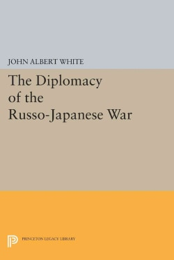 Diplomacy of the Russo-japanese War (Paperback)