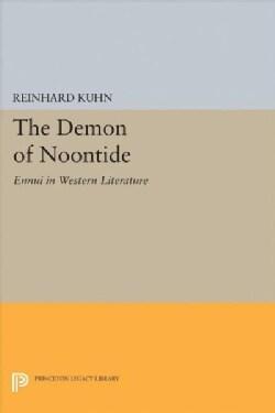 The Demon of Noontide: Ennui in Western Literature (Hardcover)