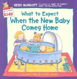 What to Expect When the New Baby Comes Home (Hardcover)