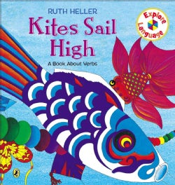 Kites Sail High: A Book About Verbs (Paperback)