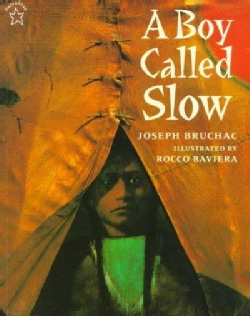 A Boy Called Slow: The True Story of Sitting Bull (Paperback)