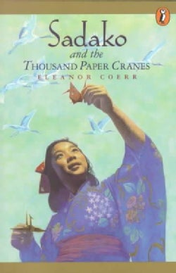 Sadako and the Thousand Paper Cranes (Paperback)
