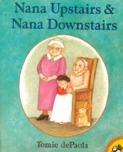 Nana Upstairs & Nana Downstairs (Paperback)