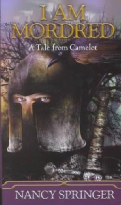I Am Mordred: A Tale from Camelot (Paperback)
