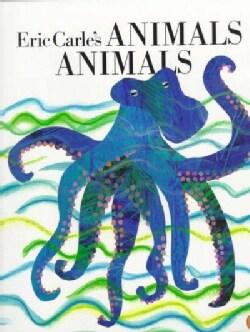 Eric Carle's Animals Animals (Paperback)