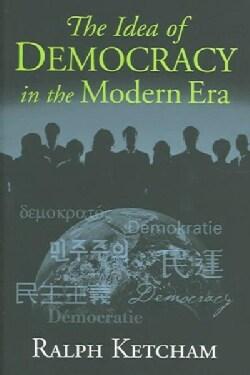 The Idea of Democracy in the Modern Era (Hardcover)