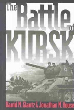 The Battle of Kursk (Paperback)
