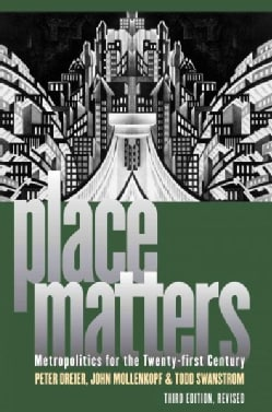 Place Matters: Metropolitics for the Twenty-First Century (Paperback)