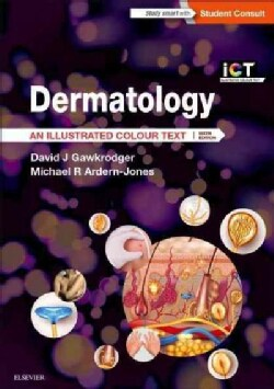 Dermatology: An Illustrated Colour Text (Paperback)