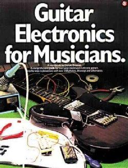 Guitar Electronics for Musicians (Paperback)