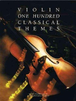 Violin One Hundred Classical Themes (Paperback)