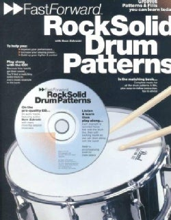 Rock Solid Drum Patterns: Grooves Patterns & Fills You Can Learn Today!