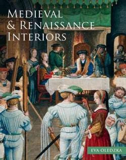 Medieval & Renaissance Interiors: In Illuminated Manuscripts (Hardcover)