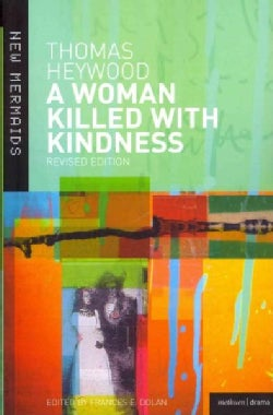 A Woman Killed With Kindness (Paperback)