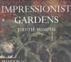 Impressionist Gardens (Paperback)