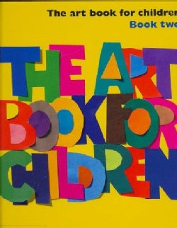The Art Book for Children: Book Two (Hardcover)