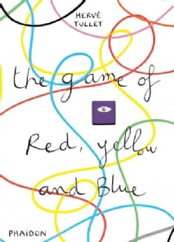 The Game of Red, Yellow and Blue (Board book)