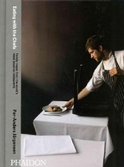 Eating With The Chefs (Hardcover)